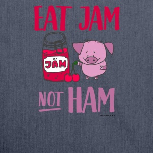 Eat Jam Not Ham - Shoulder Bag made from recycled material