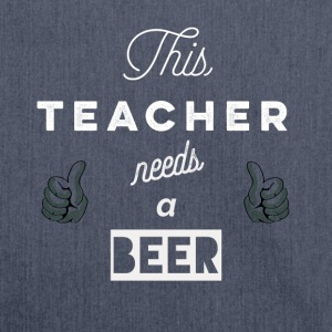 This_Teacher_needs_a_beer_T-Shirt & Hoody - Skuldertaske af recycling-material