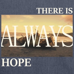 There Is Always Hope - Schultertasche aus Recycling-Material