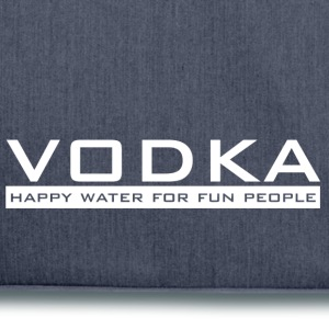 Vodka - happy water - Shoulder Bag made from recycled material