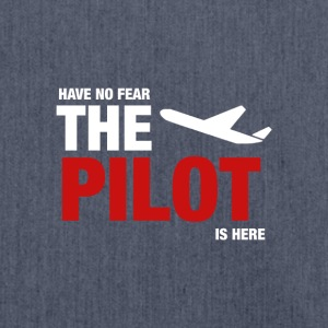 Have No Fear, The Pilot Is Here - Shoulder Bag made from recycled material