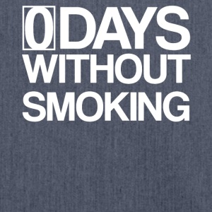 0 Days Without Smoking - Zero Smoke free - Shoulder Bag made from recycled material