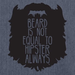 Hipster: Beard is not equal to Hipster always - Shoulder Bag made from recycled material