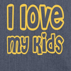 i love my kids - Schultertasche aus Recycling-Material