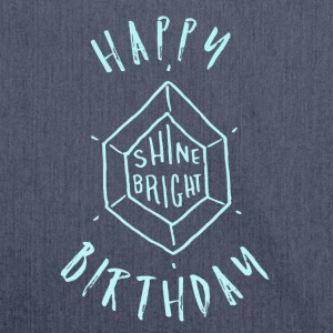 Happy Birthday T-Shirt & Hoody - Schultertasche aus Recycling-Material