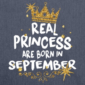 Real princesses are born in September! - Shoulder Bag made from recycled material