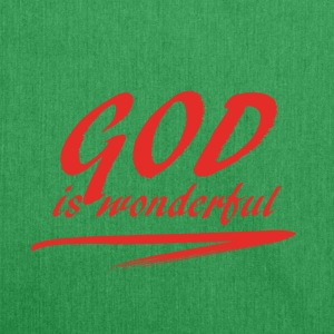God_is_wonderful - Shoulder Bag made from recycled material