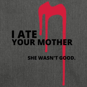 And ate your mother - Shoulder Bag made from recycled material