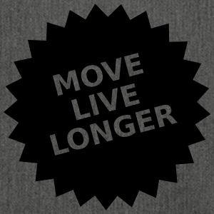 Move live longer - Shoulder Bag made from recycled material