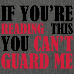 If You Can Read This You Can not Guard - Basketball - Shoulder Bag made from recycled material