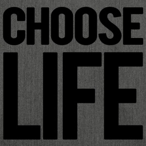 Choose Life - Bandolera de material reciclado