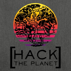 Hack the planet Motto T-Shirt - Schultertasche aus Recycling-Material