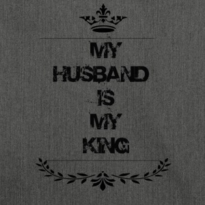 my husband is my king - Shoulder Bag made from recycled material