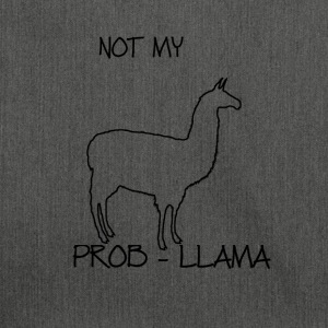 NOT MY PROB-LLAMA - Schultertasche aus Recycling-Material