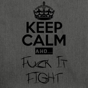 Keep Calm and ... fuck Fight - Skuldertaske af recycling-material