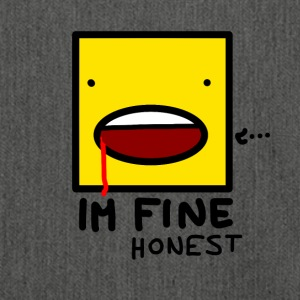 I'm fine....honest - Shoulder Bag made from recycled material