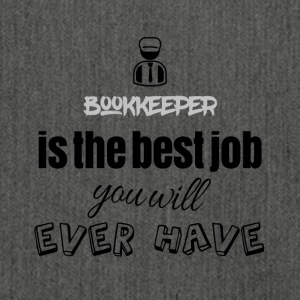 Bookkeeper is the best job you will ever have - Schultertasche aus Recycling-Material