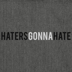 HatersGonnaHate - Shoulder Bag made from recycled material