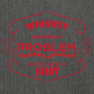 Whiskey - Whiskey may not solve your Problem... - Schultertasche aus Recycling-Material