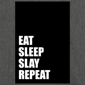 Eat Sleep Slay Repeat - Schultertasche aus Recycling-Material
