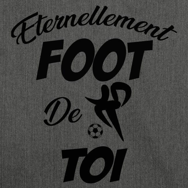 Eternellement Foot de Toi