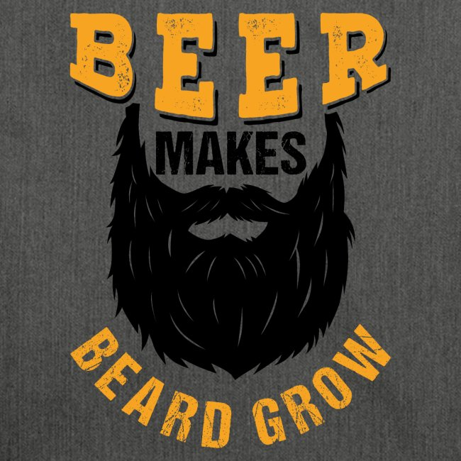 Beer Makes Beard Grow Funny Gift