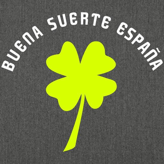 Buena suerte España