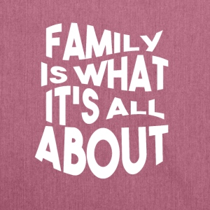 Family is what its all ABOUT - Schultertasche aus Recycling-Material