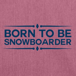 BORN TO BE SNOWBOARDER - BOARDER POWER - Schultertasche aus Recycling-Material