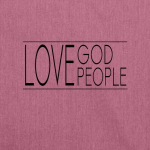 Love God Love People - Shoulder Bag made from recycled material
