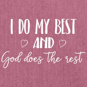 I do my best and God does the rest - Schultertasche aus Recycling-Material