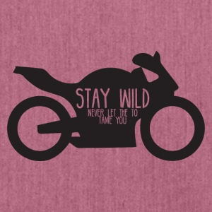 Biker / Motorrad: Stay wild - never let the - Schultertasche aus Recycling-Material