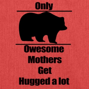 Mother t-shirt, Only owesome mothers get hugged a - Shoulder Bag made from recycled material