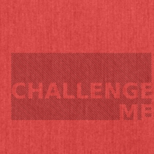 challenge me - Schultertasche aus Recycling-Material