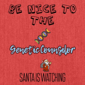 Be nice to the genetic counselor Santa is watching - Shoulder Bag made from recycled material