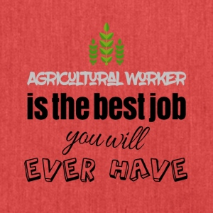 Agricultural worker is the best job you will have - Schultertasche aus Recycling-Material