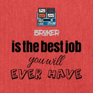 Broker is the best job you will ever have - Schultertasche aus Recycling-Material