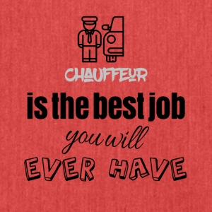 Chauffeur is the best job you will ever have - Schultertasche aus Recycling-Material