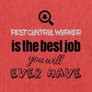 Pest Control Worker is the best job you will have - Schultertasche aus Recycling-Material