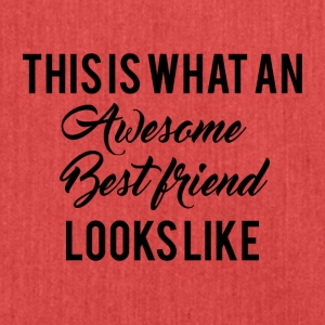 Beste Freunde: This is what an awesome Best Friend - Schultertasche aus Recycling-Material