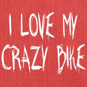 I LOVE MY CRAZY BIKE - Schultertasche aus Recycling-Material