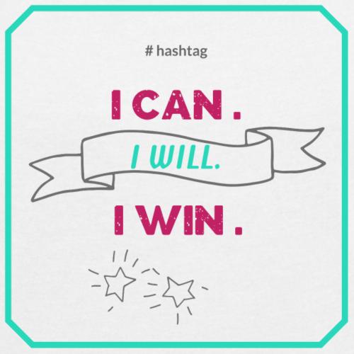 I CAN ❤ I WILL❤ I WIN❤ Frauenpower❤ hashtag# - Frauen T-Shirt mit gerollten Ärmeln