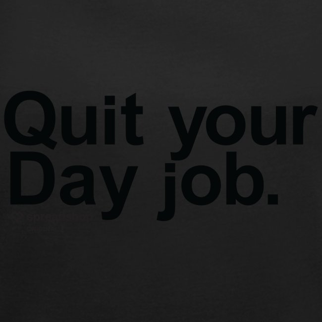 Day job in black