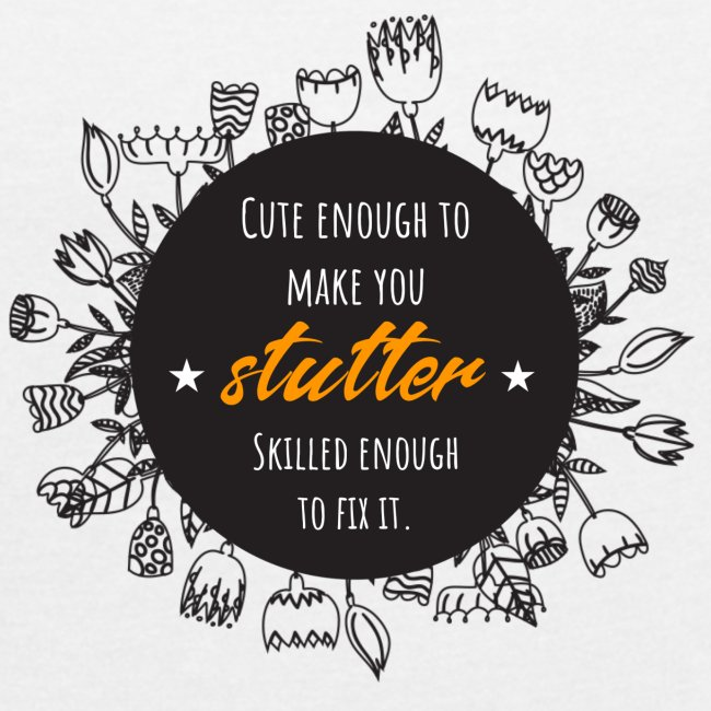 Cute enough to make you stutter...