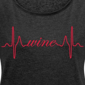 Wine heartbeat ECG - Women's T-shirt with rolled up sleeves