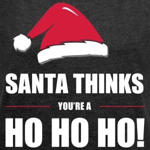 Funny Christmas Design Santa Thinks - Women's T-shirt with rolled up sleeves
