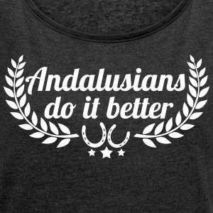 Andalusians - Andalusian - Women's T-shirt with rolled up sleeves