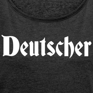 German - Women's T-shirt with rolled up sleeves