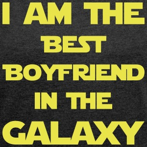 I am the best boyfriend in the galaxy! - Frauen T-Shirt mit gerollten Ärmeln