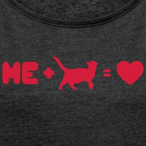 I love my cat - Women's T-shirt with rolled up sleeves